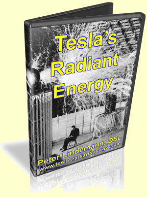 Tesla's Radiant Energy by Peter Lindemann